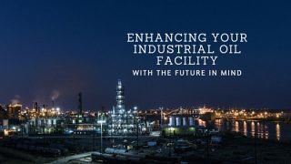 Enhancing Your Industrial Oil Facility